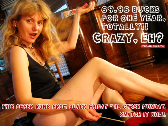 Crazy CougarBunnies.com yearly subscription offer, this weekend!! Juct click on the photo.
